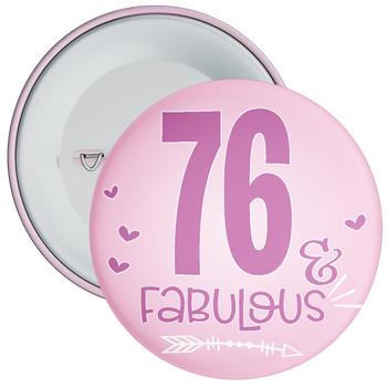 76 & Fabulous Birthday Badge