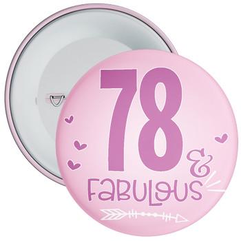 78 & Fabulous Birthday Badge