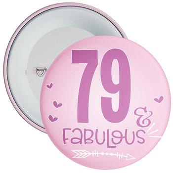 79 & Fabulous Birthday Badge