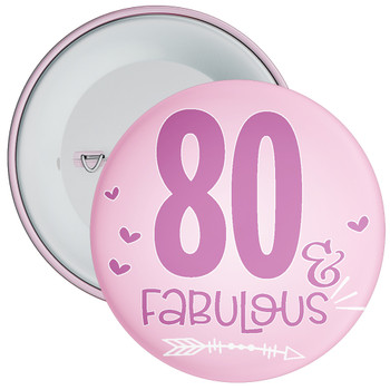 80 & Fabulous Birthday Badge