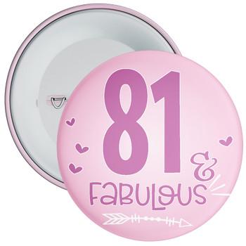 81 & Fabulous Birthday Badge