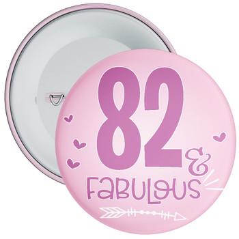 82 & Fabulous Birthday Badge