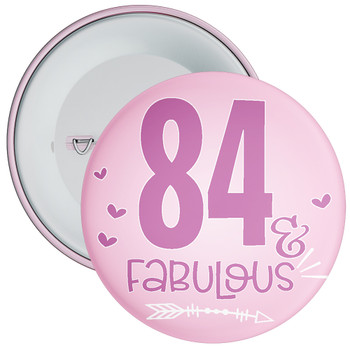84 & Fabulous Birthday Badge