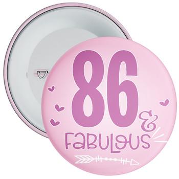 86 & Fabulous Birthday Badge