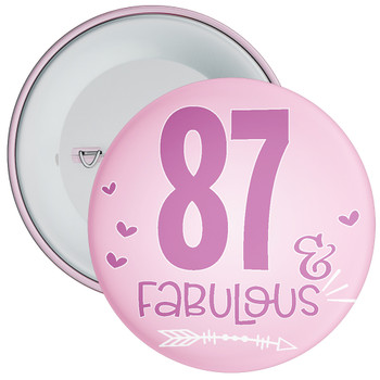 87 & Fabulous Birthday Badge