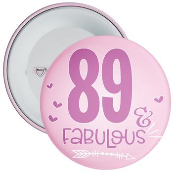89 & Fabulous Birthday Badge