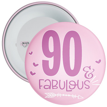 90 & Fabulous Birthday Badge