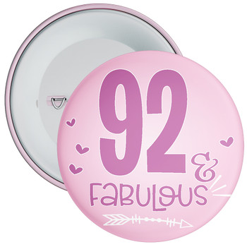 92 & Fabulous Birthday Badge