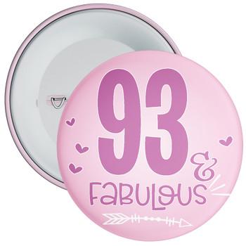 93 & Fabulous Birthday Badge