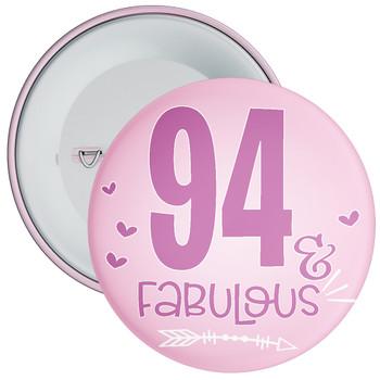94 & Fabulous Birthday Badge