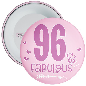 96 & Fabulous Birthday Badge