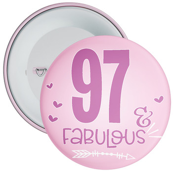 97 & Fabulous Birthday Badge