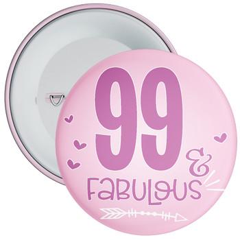 99 & Fabulous Birthday Badge