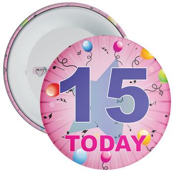 15th Birthday Badge Pink