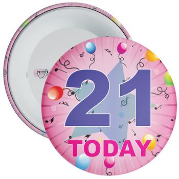 21st Birthday Badge Pink