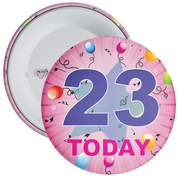 23rd Birthday Badge Pink
