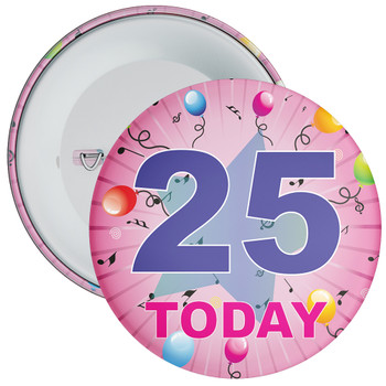 25th Birthday Badge Pink