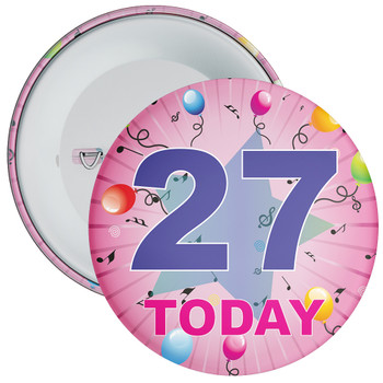 27th Birthday Badge Pink