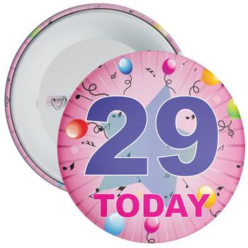 29th Birthday Badge Pink
