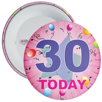 30th Birthday Badge Pink