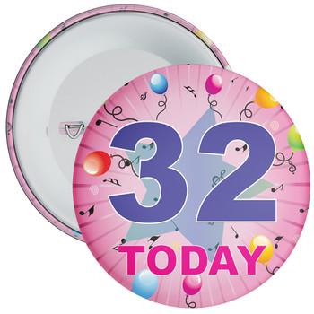 32nd Birthday Badge Pink
