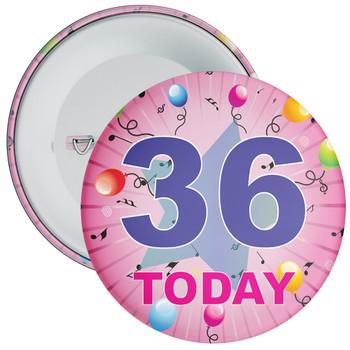 36th Birthday Badge Pink