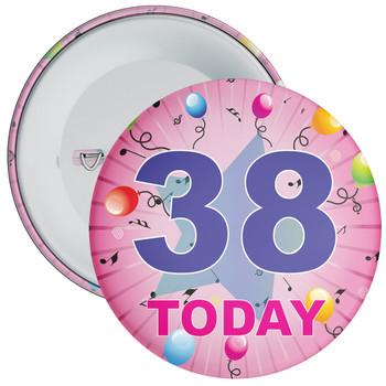 38th Birthday Badge Pink