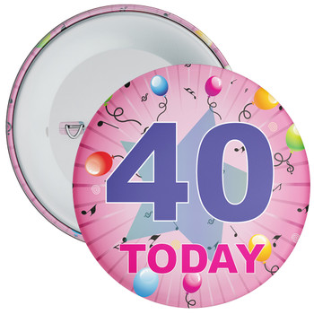 40th Birthday Badge Pink