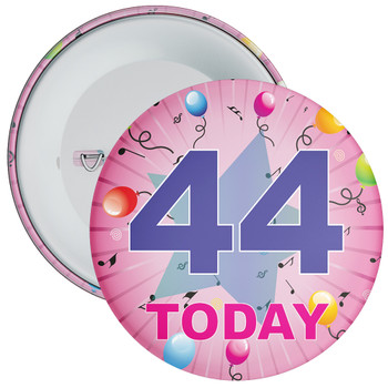 44th Birthday Badge Pink