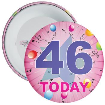 46th Birthday Badge Pink
