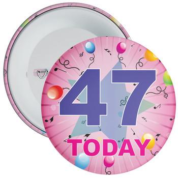 47th Birthday Badge Pink