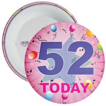 52nd Birthday Badge Pink