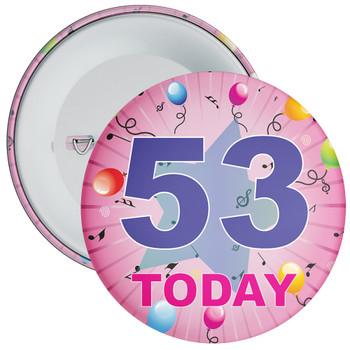 53rd Birthday Badge Pink