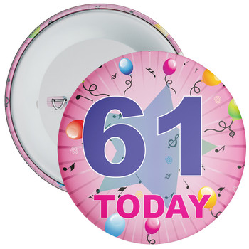 61st Birthday Badge Pink