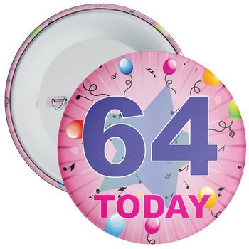 64th Birthday Badge Pink