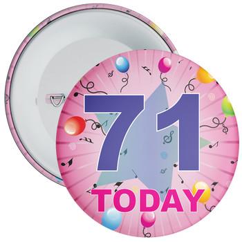 71st Birthday Badge Pink