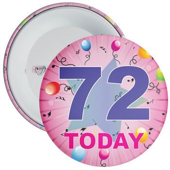 72nd Birthday Badge Pink
