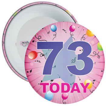 73rd Birthday Badge Pink