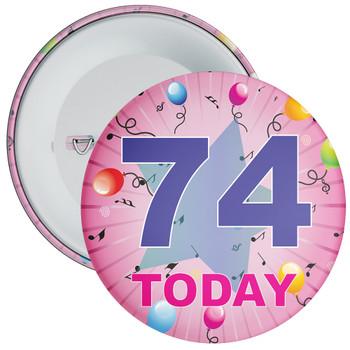 74th Birthday Badge Pink