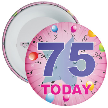 75th Birthday Badge Pink