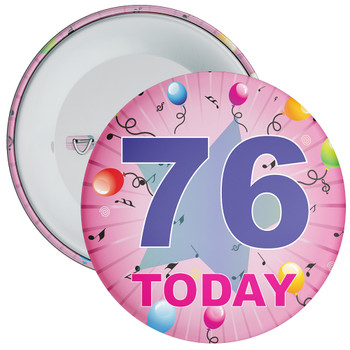 76th Birthday Badge Pink