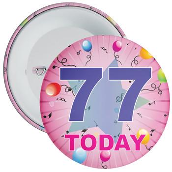 77th Birthday Badge Pink