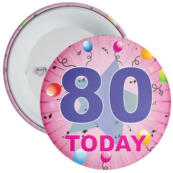 80th Birthday Badge Pink