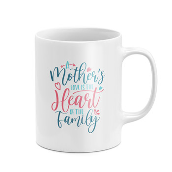 A Mother's Love Is The Heart Of The Family Mug