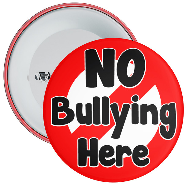 School No Bullying Here Anti Bullying Badge