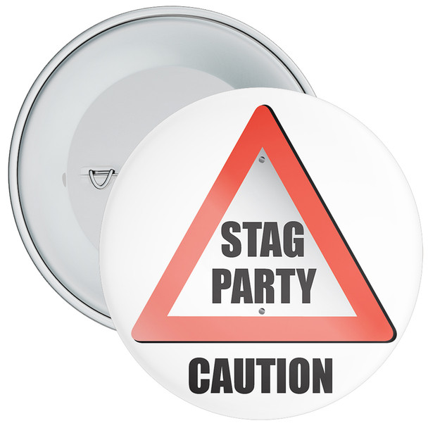 Stag Party Caution Badge