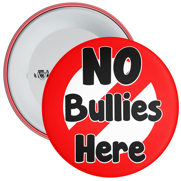School No Bullies Here Anti Bullying Badge