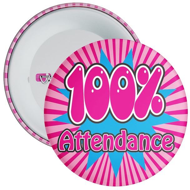 School 100% Attendance Badge with Pink Background