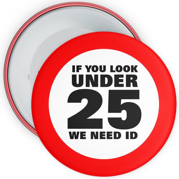 Challenge 25 Badges - If You Look Under 25