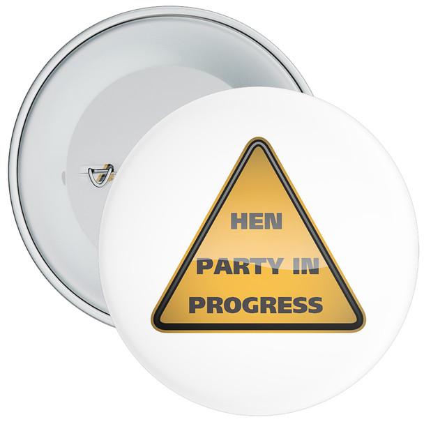 White Hen Party in Progress Badge